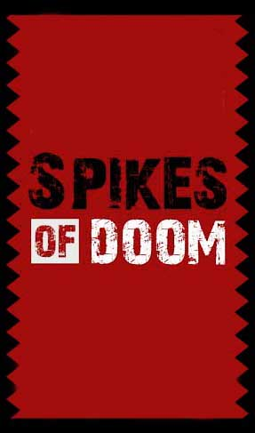 Spikes of doom
