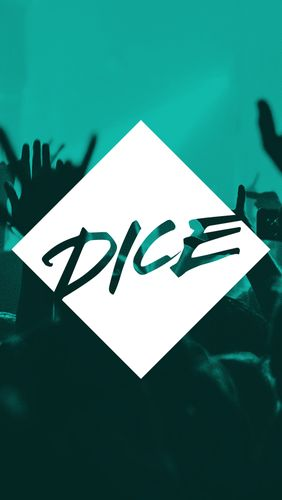 DICE: Tickets for gigs, clubs & festivals