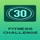 С приложением Live Wallpaper and Theme Gallery для Android скачайте бесплатно 30 day fitness challenge - Workout at home на телефон или планшет.