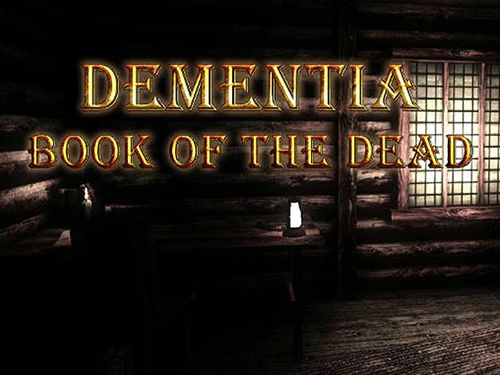 Скачать Dementia: Book of the dead на iPhone iOS 7.1 бесплатно.