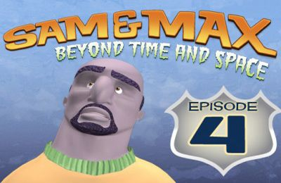 Sam & Max Beyond Time and Space Episode 4. Chariots of the Dogs