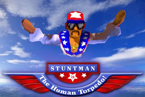 Stuntman: The human torpedo!