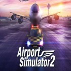 Скачать игру Airport simulator 2 бесплатно и Ice Road Truckers для iPhone и iPad.