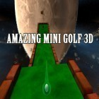 Скачать игру Amazing mini golf 3D бесплатно и Broken sword 5: The serpent's curse для iPhone и iPad.