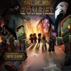 Скачать игру Call of Mini: Zombies бесплатно и Animal voyage: Island adventure для iPhone и iPad.
