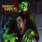 Скачать игру Infect Them All 2 : Zombies бесплатно и Flight simulator online 2014 для iPhone и iPad.