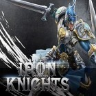 Скачать игру Iron knights бесплатно и Dungeon hunter champions для iPhone и iPad.