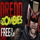 Скачать игру Judge Dredd vs. Zombies бесплатно и A few days left для iPhone и iPad.