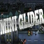 Скачать игру Mini Glider бесплатно и The Secret of Grisly Manor для iPhone и iPad.