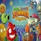Скачать игру Plants vs. zombies 2. Summer nights: Strawburst бесплатно и World of warriors для iPhone и iPad.