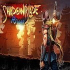 Скачать игру Shadow blade: Reload бесплатно и Where shadows slumber для iPhone и iPad.