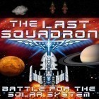 Скачать игру The last squadron: Battle for the Solar system бесплатно и Space fart для iPhone и iPad.