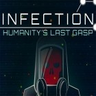 Скачать игру Infection: Humanity's last gasp бесплатно и 3D City Run 2 для iPhone и iPad.