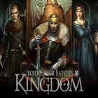 Скачать игру Total war battles: Kingdom бесплатно и R.O.B.O.T. для iPhone и iPad.
