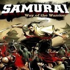 Скачать игру Samurai: Way of the warrior бесплатно и The source code для iPhone и iPad.